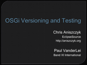 OSGi Versioning and Testing